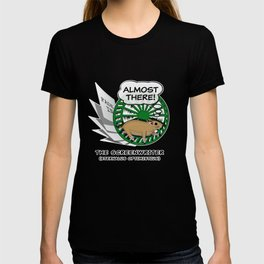 """""""Almost There"""" for Screenwriters T-shirt"""
