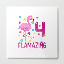 Kids I Am 4 And Flamazing Amazing 4th Birthday Flamingo Lover T-Shirt Metal Print