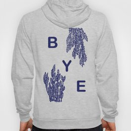 BYE - blue Hoody