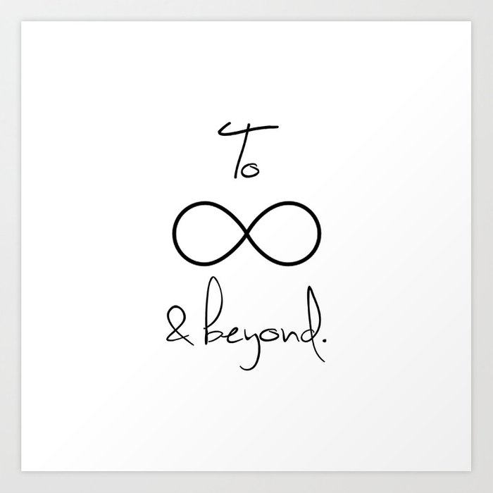 To Infinity And Beyond White Art Print