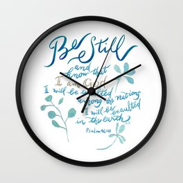 Be Still - Psalm 46:10 Wall Clock