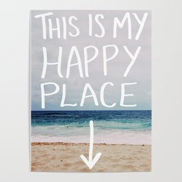 My Happy Place (Beach) Poster