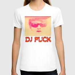 DJ FUCK T-shirt