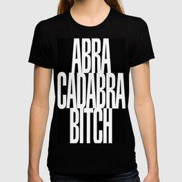 Abracadabra Bitch T-shirt