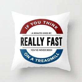 I Don't Run Throw Pillow