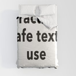 Practice Safe Text, Use Commas. Comforters