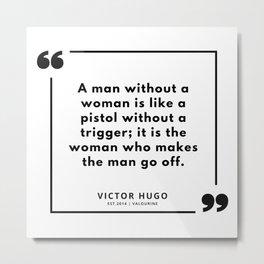 83  | Victor Hugo Quotes | 190830 Metal Print