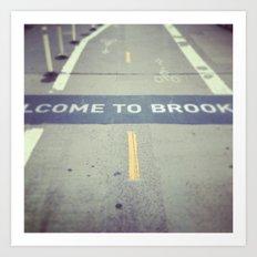 Welcome to Brooklyn Art Print