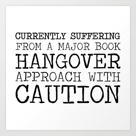Book Hangover Art Print