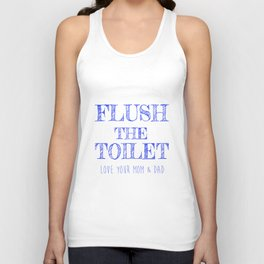 Flush the Toilet Printable,Bathroom Decor,Bathroom Print Unisex Tank Top