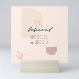 She Believed. Mini Art Print