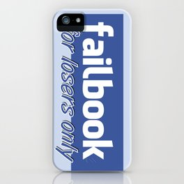 Failbook for losers only iPhone Case