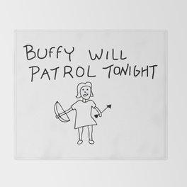 Buffy Will Patrol Tonight Throw Blanket