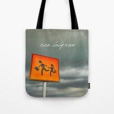 Run baby run!!! Tote Bag