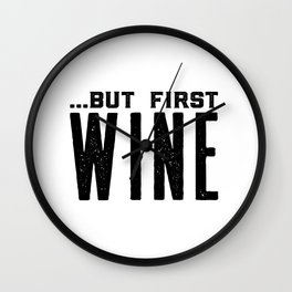 BUT FIRST WINE, Printable Art,Cheers Sign,Bar Wall Decor,Quote Print,Restaurant Decor,Drink Sign Wall Clock
