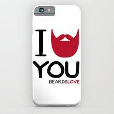 I BEARD YOU Slim Case iPhone 6s
