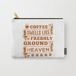 Coffee Unbelievable Smell Carry-All Pouch