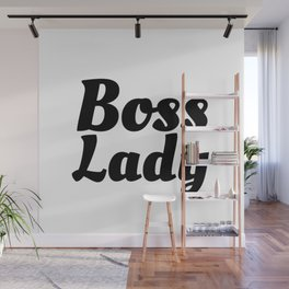 Boss Lady in Cursive Black Wall Mural