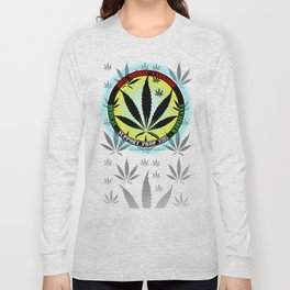 100% Smokin' Cannabis - 3 - Support Prop #215 - 100% Smokin' Cannabis Long Sleeve T-shirt