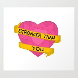 Stronger than you crystal heart Art Print