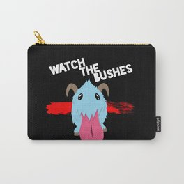 Watch the Bushes Carry-All Pouch