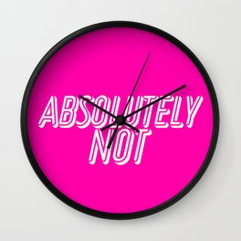 Absolutely Not Wall Clock
