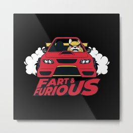 Fart & Furious Metal Print