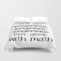 engineer Duvet Covers featuring I'm an engineer by General Design Studio