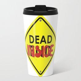 Don't Open Dead Inside Travel Mug