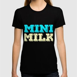 Stay cute and tiny but delicious with this bold tee design. Will absolutely make a perfect gift! T-shirt