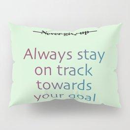 keep positive Pillow Sham