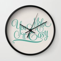 You Make it Easy Wall Clock