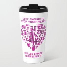 Nurses are cute & intelligent Travel Mug