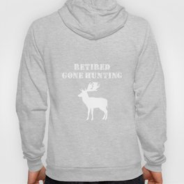 Retired Gone Hunting Great Outdoors Elk T-Shirt Hoody