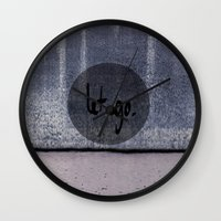 let it go Wall Clocks featuring Let go by Idreamincolour