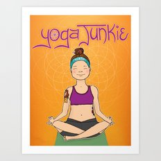 Yoga Junkie Art Print