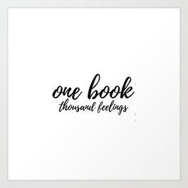 One Book Thousand Feelings Art Print