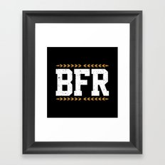 BFR Framed Art Print