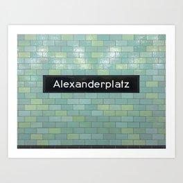Berlin U-Bahn Memories - Alexanderplatz Art Print