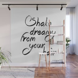 Shake dreamy from your hair Wall Mural