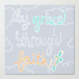 By Grace Through Faith Canvas Print