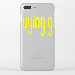 The 'buying gf' Tee Clear iPhone Case