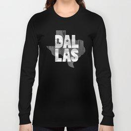 dallas type Long Sleeve T-shirt