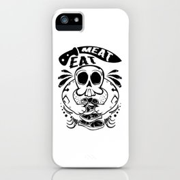 A Unique Detailed Skull Tee For Yourself? Here's An Awesome T-shirt Saying Meat Eat Knife Meaty iPhone Case