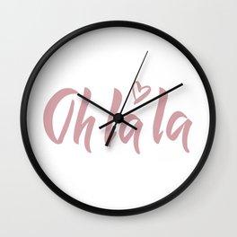 Oh la la Wall Clock