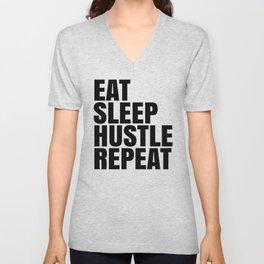 Eat Sleep Hustle Repeat Unisex V-Neck