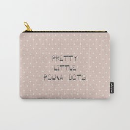 Pretty Little Polka Dots ~ ~ poster ~ typography ~ illistration Carry-All Pouch