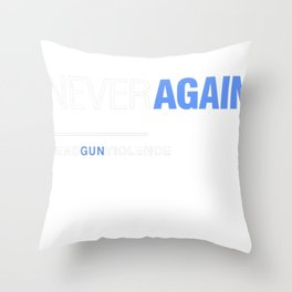 Never Again, March for Our Lives Throw Pillow