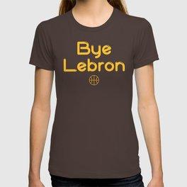 Bye Lebron T-shirt