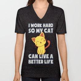 I Work So Hard Funny Cat Gift Unisex V-Neck
